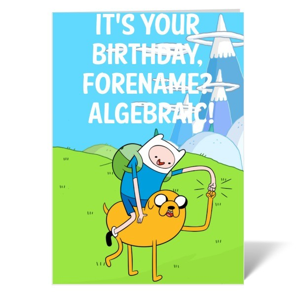 Adventure Time Algebraic Birthday Card